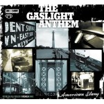 -Greg's Take- The Gaslight Anthem: American Slang
