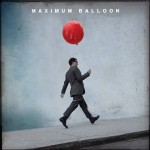 -Greg's Take- Maximum Balloon: Maximum Balloon