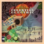 -Clay's Take- AM & Shawn Lee: Celestial Electric