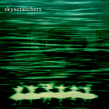 Skyscratchers - Skyscratchers