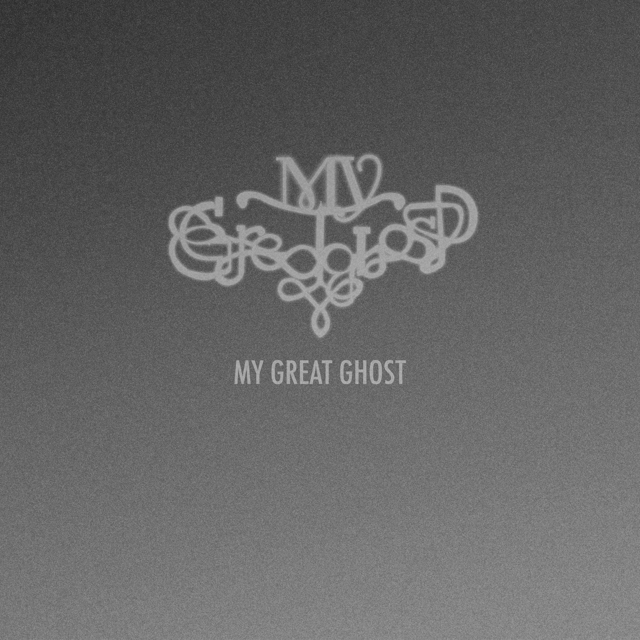 My Great Ghost - EP