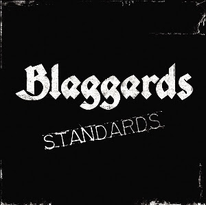 Blaggards - Standards
