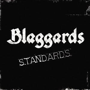 Blaggards - Standards