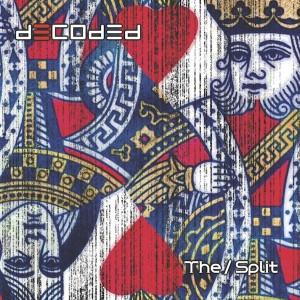 Decoded - The Split