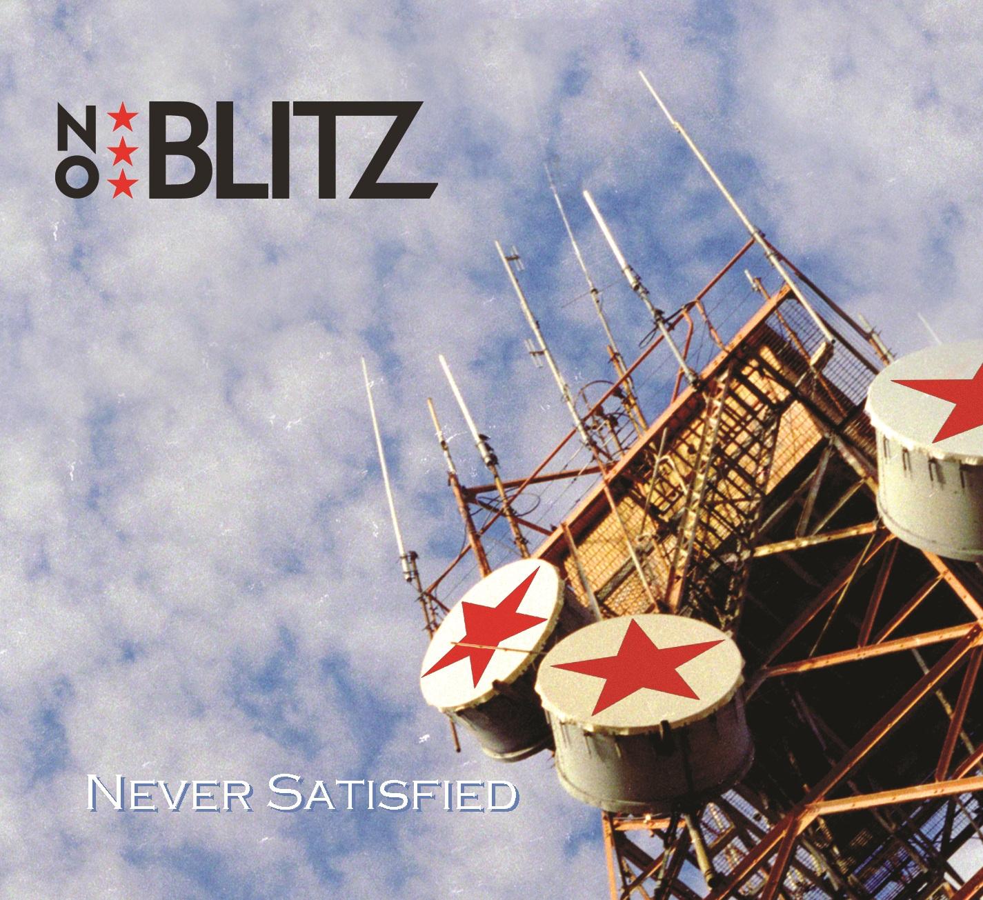 No Blitz - Never Satisfied