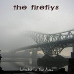 The FireFlys - Cathedral For Your Ashes