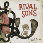 -Greg's Take- Rival Sons: Head Down