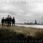 -Vincent's Take- The Jim Jones Revue: The Savage Heart