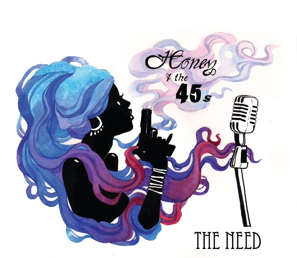 Honey & the 45s - The Need
