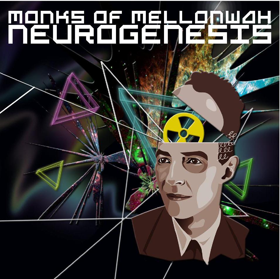 Monks of Mellonwah - Neurogenesis EP