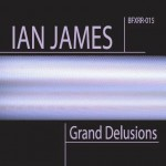 Review: Ian James – Grand Delusions