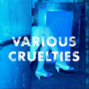 Click for more from Varioius Cruelties
