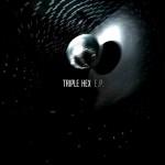 Review: Triple Hex – Triple Hex EP