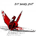 Review: Out Damned Spot – Out Damned Spot