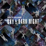 Review: Monks of Mellonwah – Sky & The Dark Night