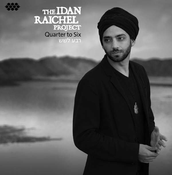 Click for more from Idan Raichel