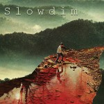 Click for more from Slowdim