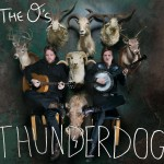 Review: The O's – Thunderdog