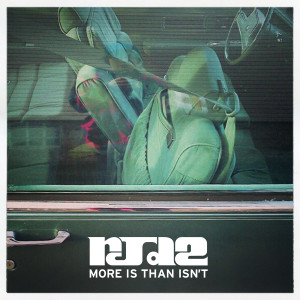 RJD2 - More Is Than Isn't