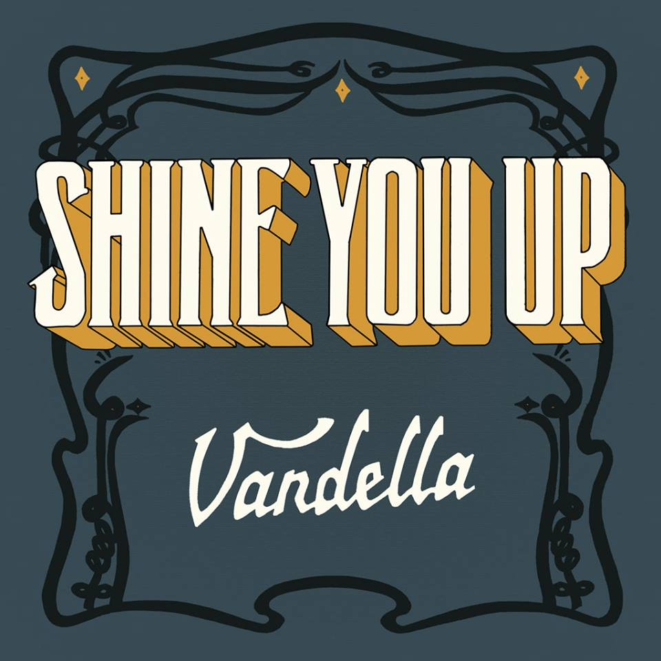 Vandella Shine You Up