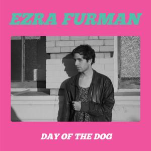 Ezra Furman Day of The Dog