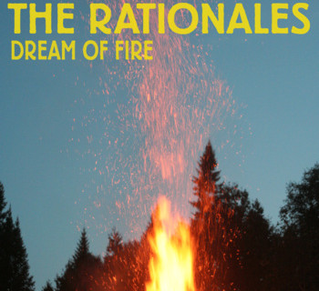 The Rationales - Dream of Fire