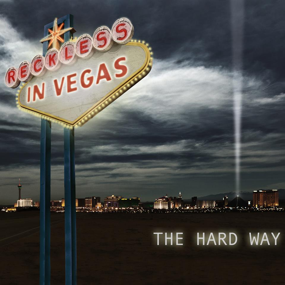 Reckless In Vegas The Hard Way