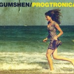 Review: Gumshen – Progtronica