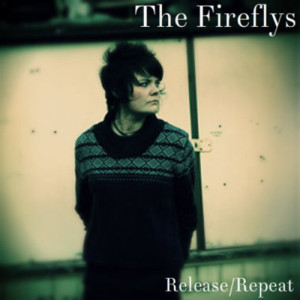 The Fireflys Release Repeat