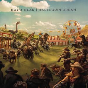 Boy & Bear - Harlequin Dream