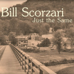 Review: Bill Scorzari – Just the Same