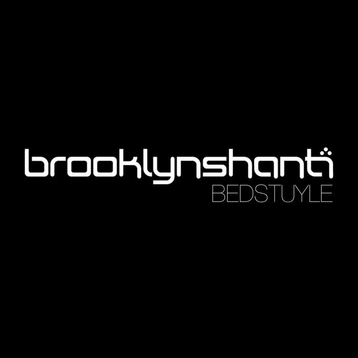 Brooklyn Shanti – Bedstuyle