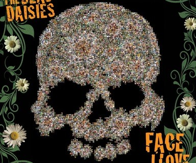 The Dead Daisies Face I Love