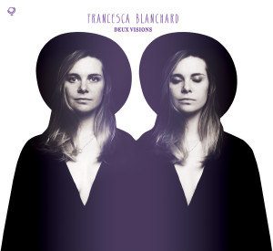 Francesca Blanchard – deux visions