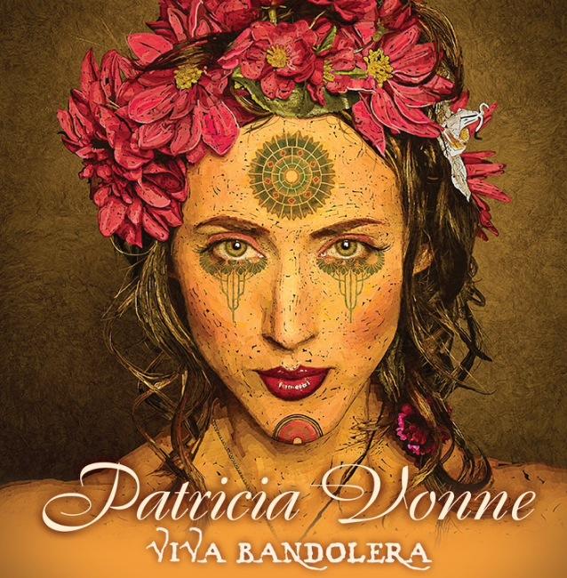 Patricia Vonne - Viva Bandolera