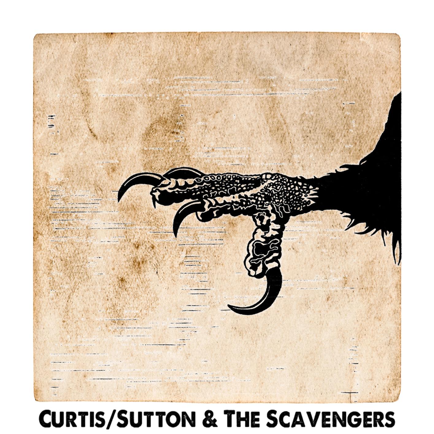Curtis-Sutton & The Scavengers - Curtis-Sutton - cover