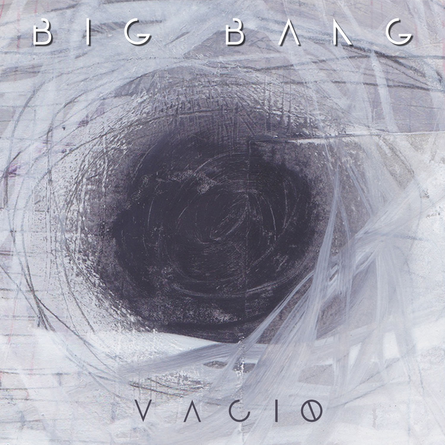 Big Bang - Vacio