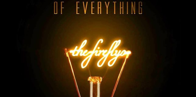 Not a Review: The Fireflys – The Illumination of Everything