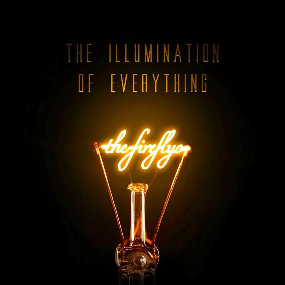 The Fireflys - The Illumination of Everything