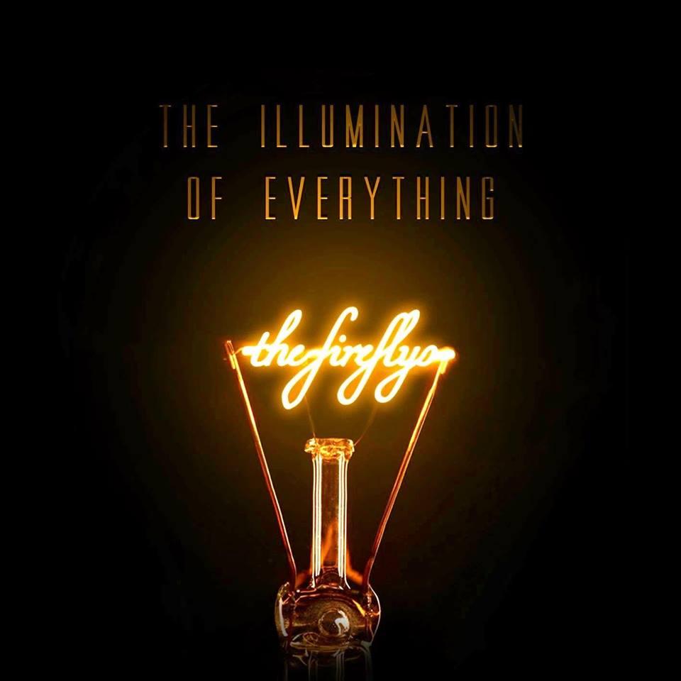 The Fireflys - The Illumination of Everything