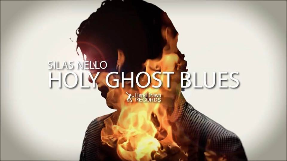 Silas Nello Holy Ghost Blues