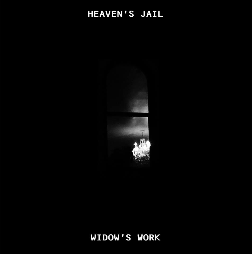 Heaven's Jail - Widow's Work