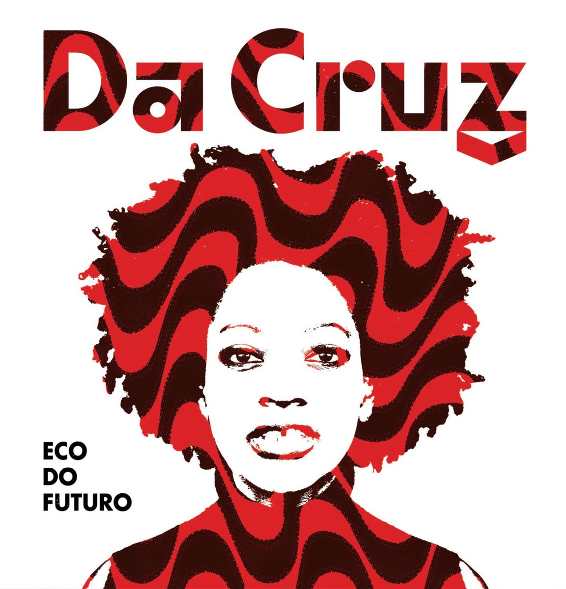 Da Cruz - Eco Do Futuro