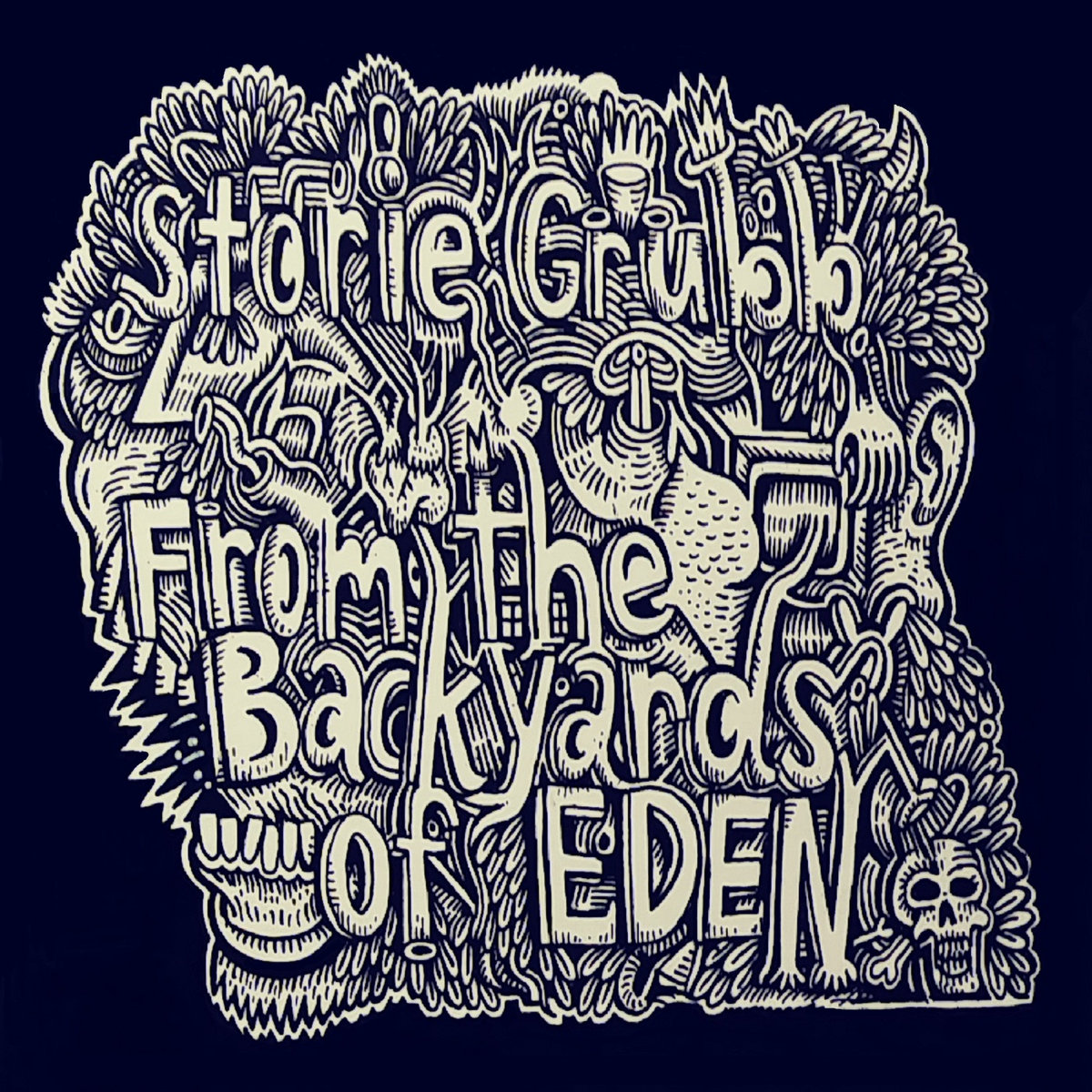 Storie Grubb - From the Backyards of Eden