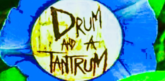 Review: Drum and a Tantrum – Wildfire