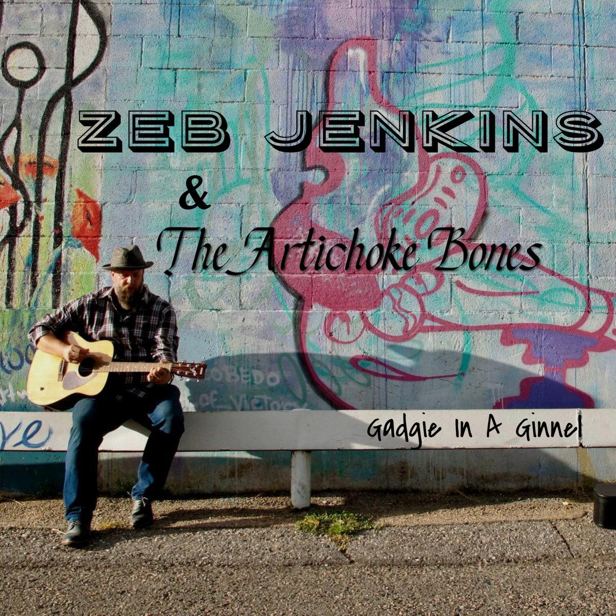 Zeb Jenkins - Gadgie in a Ginnel
