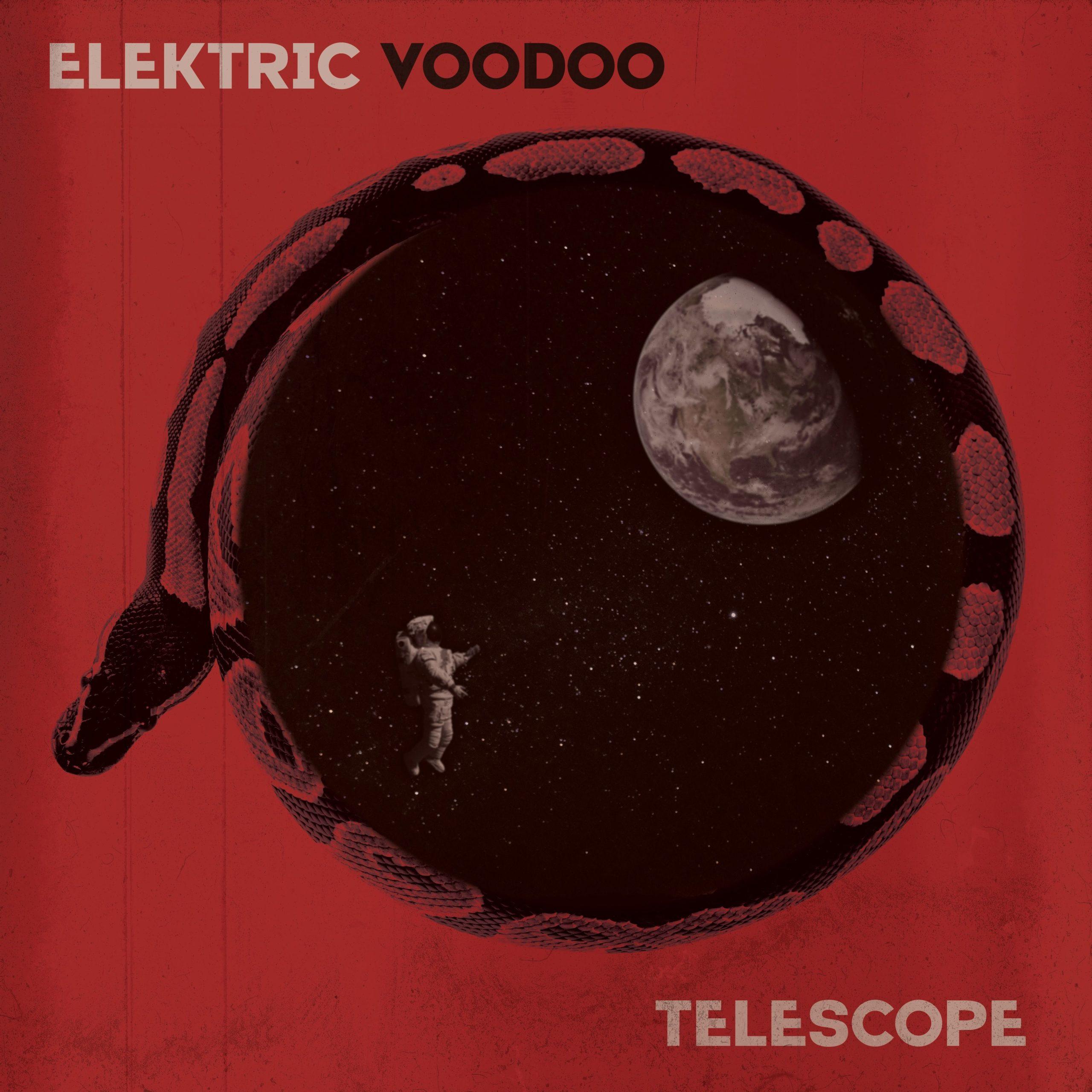 Elektric Voodoo - Telescope